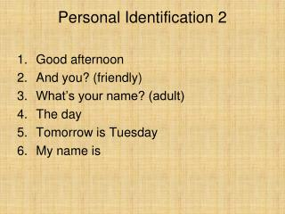 Personal Identification 2