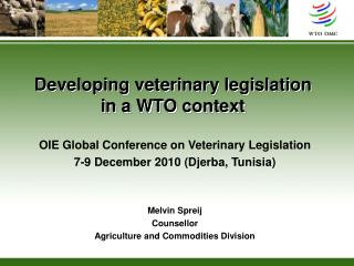 Developing veterinary legislation in a WTO context