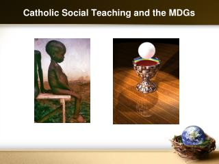 Catholic Social Teaching and the MDGs