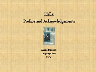 Idella : Preface and Acknowledgements