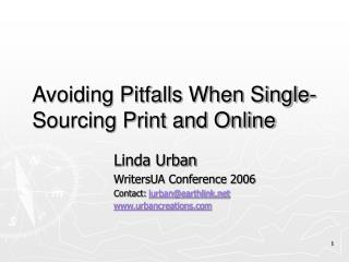 Avoiding Pitfalls When Single-Sourcing Print and Online