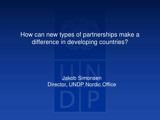 How can new types of partnerships make a difference in developing countries?