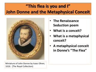 """This flea is you and I""  John Donne and the Metaphysical Conceit"