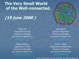 The Very Small World  of the Well-connected. (19 june 2008 )