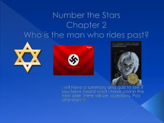 Number the Stars  Chapter 2 Who is the man who rides past?