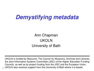 Demystifying metadata