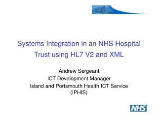 Systems Integration in an NHS Hospital Trust using HL7 V2 and XML