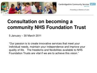 Consultation on becoming a community NHS Foundation Trust
