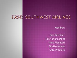 "case 13 southwest airlines how herb kelleher led the way Their golden rule is ""treat people the way you essay southwest airlines case analysis southwest and ceo herb kelleher southwest has always been able."