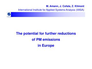 The potential for further reductions  of PM emissions  in Europe