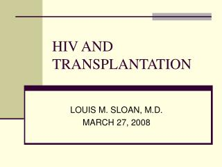 HIV AND TRANSPLANTATION