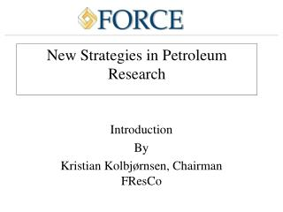New Strategies in Petroleum Research
