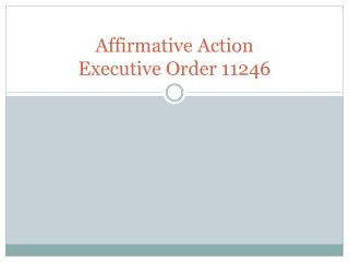 Affirmative Action  Executive Order 11246
