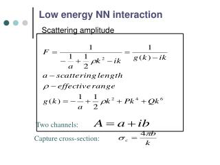 Low energy NN interaction