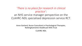 Anne Garland, Nurse Consultant in Psychological Therapies, Nottinghamshire Healthcare NHS Trust