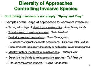 Diversity of Approaches Controlling Invasive Species