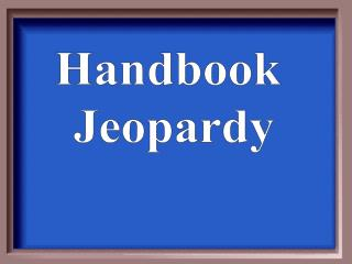 Handbook  Jeopardy