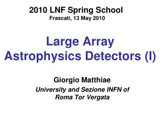 Large Array    Astrophysics Detectors (I)