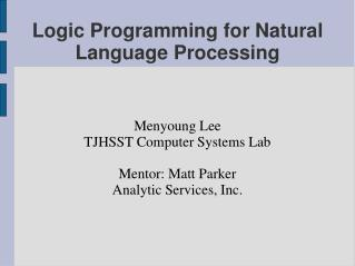 Logic Programming for Natural Language Processing