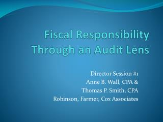 Fiscal Responsibility Through an Audit Lens