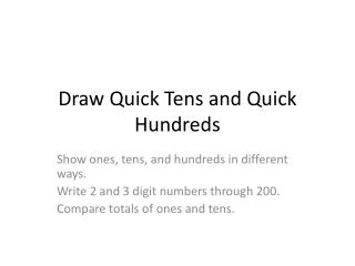 Draw Quick Tens and Quick Hundreds