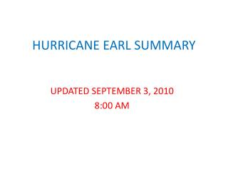 HURRICANE EARL SUMMARY