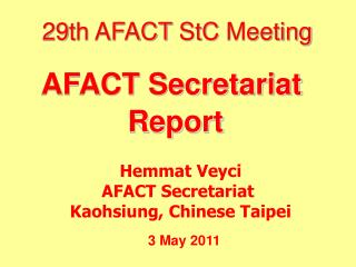 29th AFACT  StC  Meeting