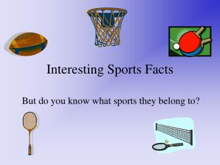 Interesting Sports Facts