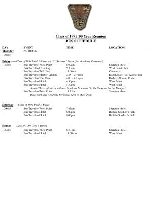 Class of 1995 10 Year Reunion BUS SCHEDULE DAY	EVENT		TIME		LOCATION		 Thursday 	NO BUSES 10/6/05