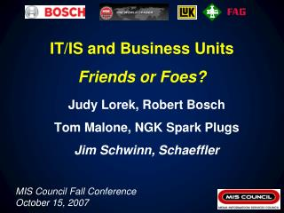 IT/IS and Business Units Friends or Foes?