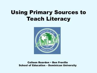 Using Primary Sources to Teach Literacy