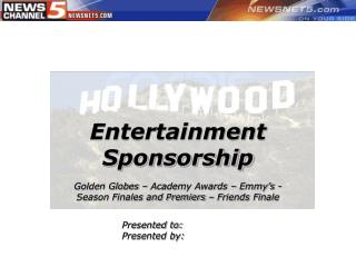 Entertainment Sponsorship