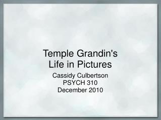 Temple Grandin's Life in Pictures