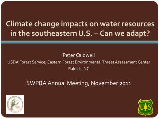 Climate change impacts on water resources in the southeastern U.S. – Can we adapt?