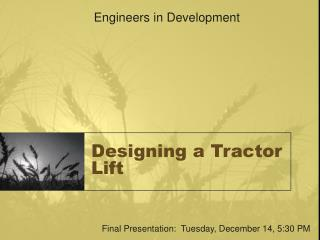 Designing a Tractor Lift