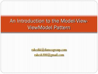 An Introduction to the Model-View- ViewModel  Pattern