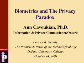 Biometrics and The Privacy Paradox