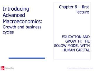 EDUCATION AND GROWTH: THE SOLOW MODEL WITH HUMAN CAPITAL