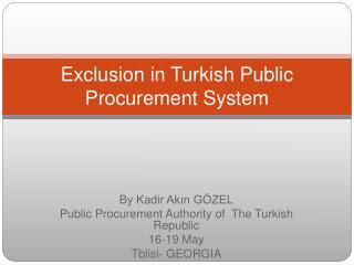 Exclusion  in  Turkish  Public Procurement  System