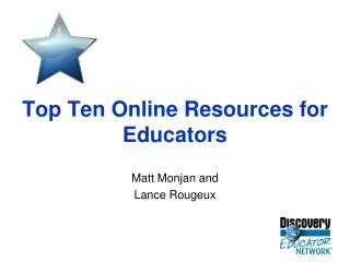 Top Ten Online Resources for Educators