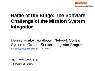 Battle of the Bulge: The Software Challenge of the Mission System Integrator