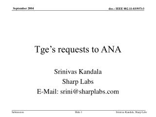 Tge's requests to ANA