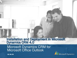 Installation and Deployment in Microsoft Dynamics CRM 4.0
