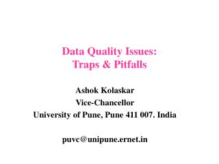 Data Quality Issues: Traps & Pitfalls