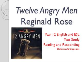 Twelve Angry Men  Reginald Rose