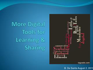 More Digital Tools for Learning & Sharing