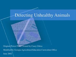 Detecting Unhealthy Animals
