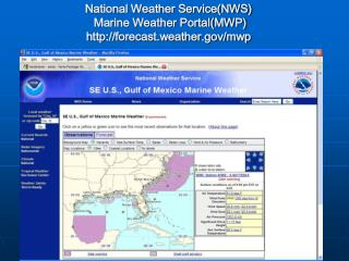 National Weather Service(NWS)  Marine Weather Portal(MWP) forecast.weather/mwp