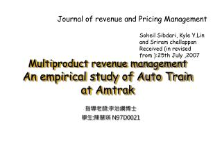 Multiproduct revenue management An empirical study of Auto Train at Amtrak