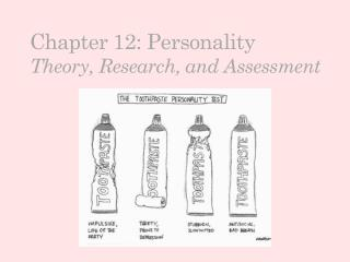Chapter 12: Personality Theory, Research, and Assessment